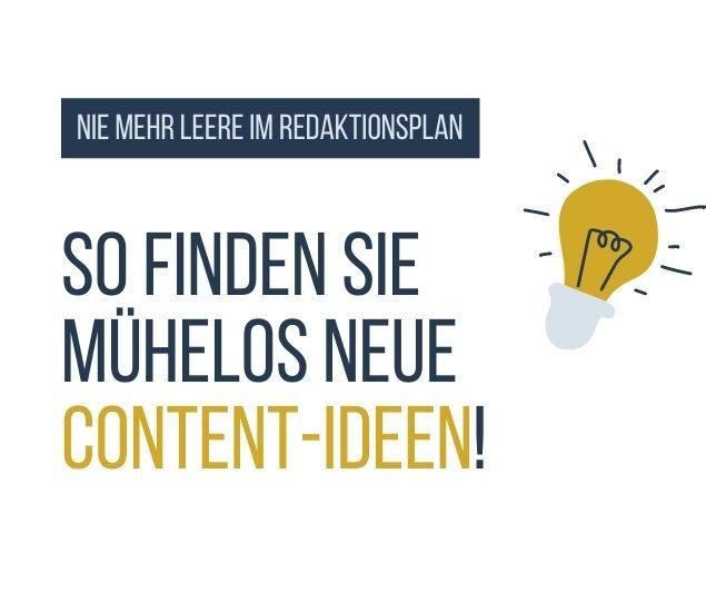 So finden Sie mühelos neue Content-Ideen