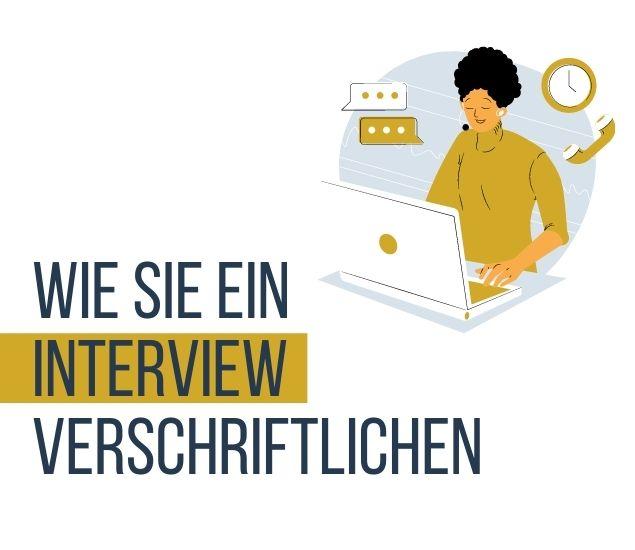 Schritt-für-Schritt-Anleitung: Wie Sie ein Interview schreiben