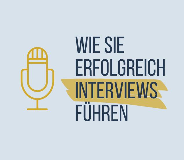 Wie Sie erfolgreich Interviews führen im Content Marketing und Corporate Publishing