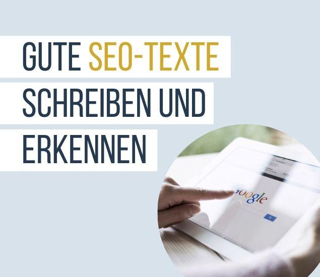 Gute SEO-Texte schreiben und erkennen
