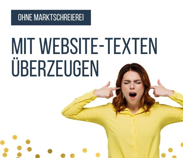 Ohne Marktschreierei: Mit Website-Texten überzeugen